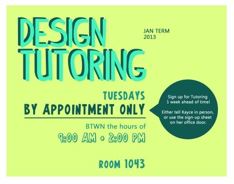 Design Tutoring JAN Term 2013