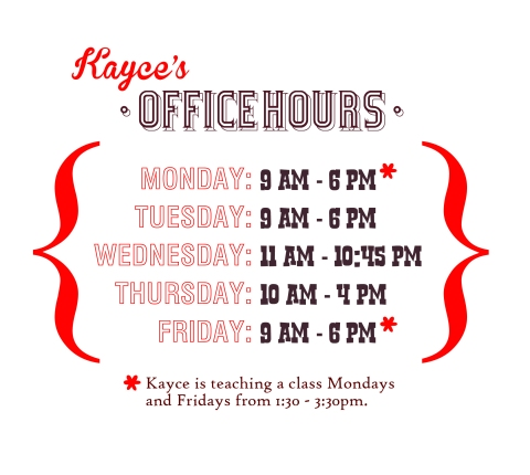 Kayce's office hours: Jan 2013 term